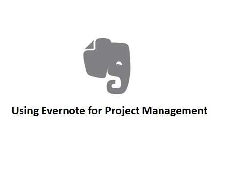 Using Evernote for Project Management